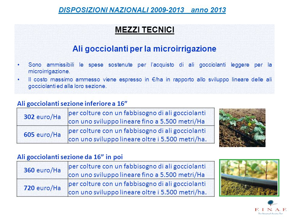 MEZZI TECNICI Ali gocciolanti per la microirrigazione