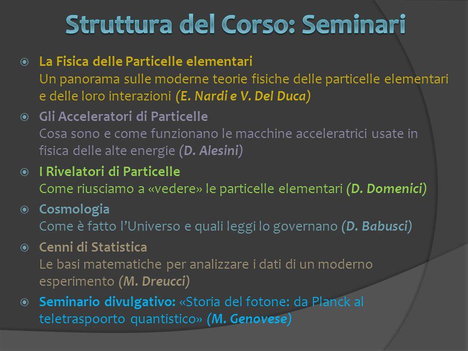 Struttura del Corso: Seminari