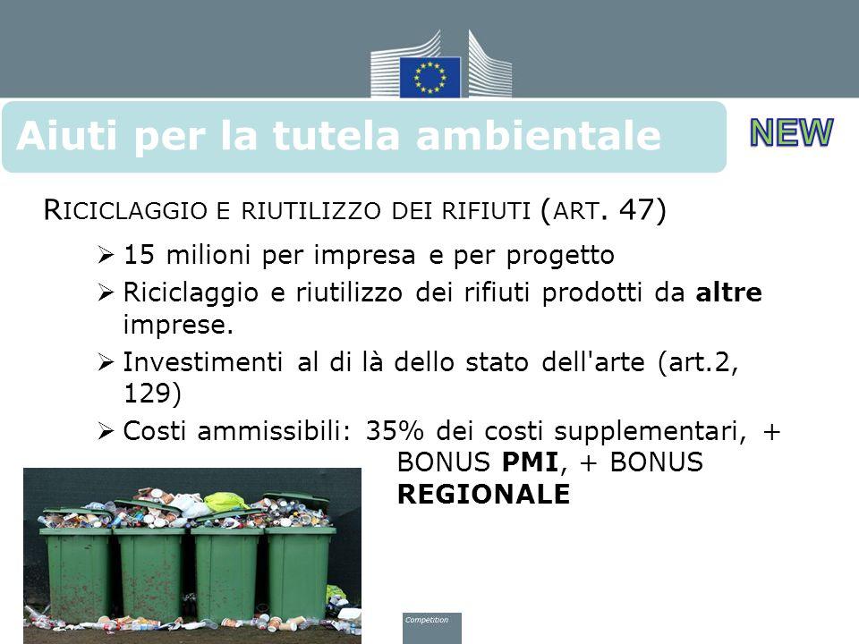 Riciclaggio e riutilizzo dei rifiuti (art. 47)