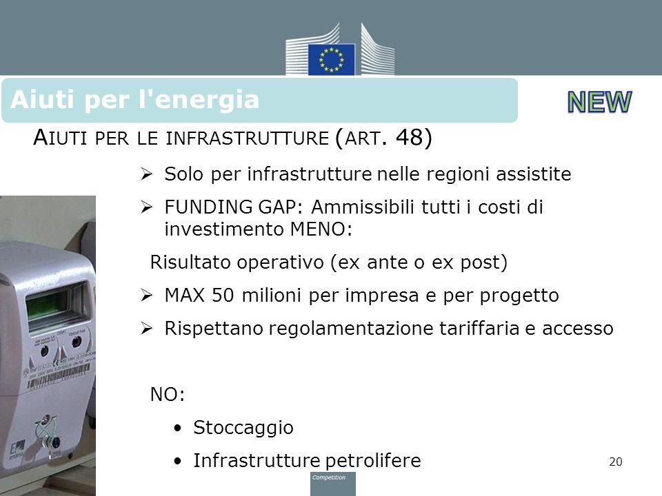 Aiuti per l energia Aiuti per le infrastrutture (art. 48)