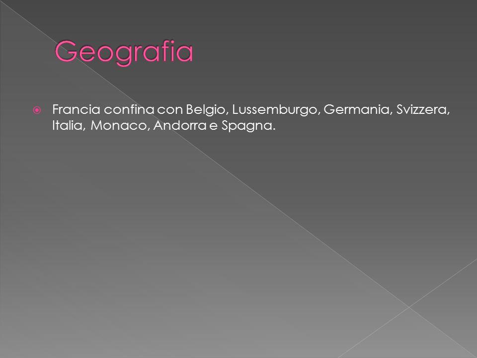 Geografia Francia confina con Belgio, Lussemburgo, Germania, Svizzera, Italia, Monaco, Andorra e Spagna.