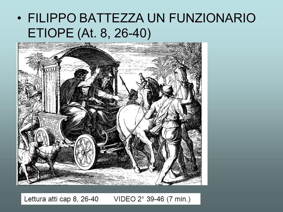 FILIPPO BATTEZZA UN FUNZIONARIO ETIOPE (At. 8, 26-40)