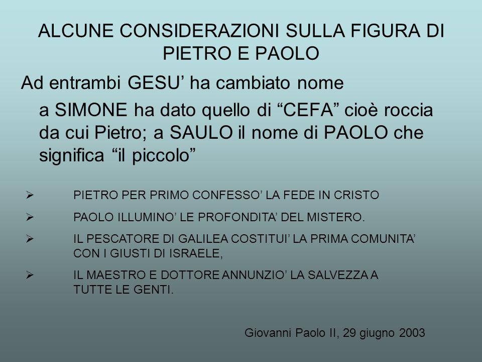 ALCUNE CONSIDERAZIONI SULLA FIGURA DI PIETRO E PAOLO