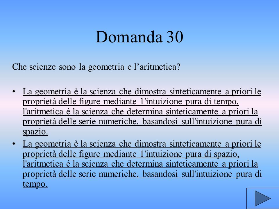 Domanda 30 Che scienze sono la geometria e l'aritmetica