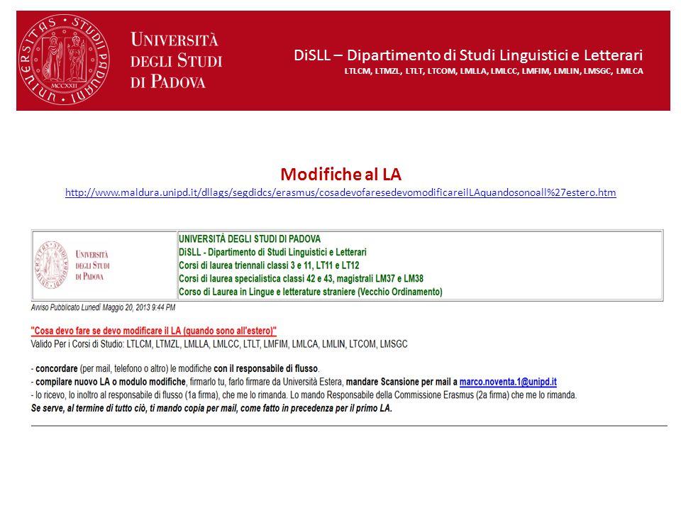 DiSLL – Dipartimento di Studi Linguistici e Letterari LTLCM, LTMZL, LTLT, LTCOM, LMLLA, LMLCC, LMFIM, LMLIN, LMSGC, LMLCA