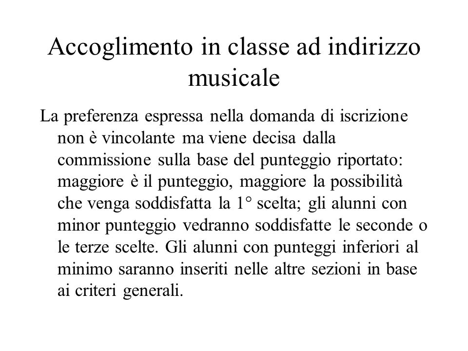 Accoglimento in classe ad indirizzo musicale