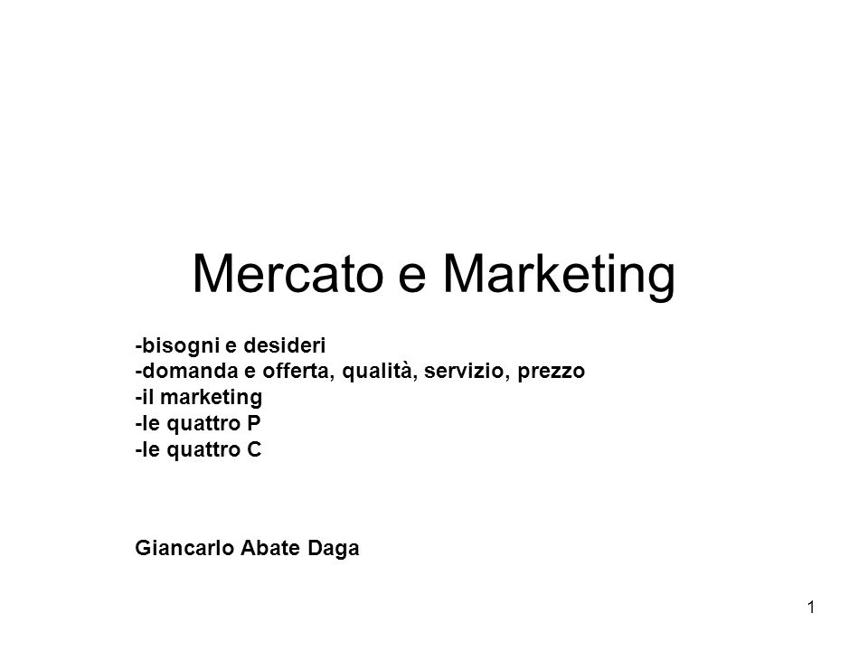 Mercato e Marketing -bisogni e desideri