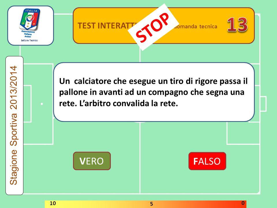 13 STOP VERO FALSO TEST INTERATTIVI domanda tecnica