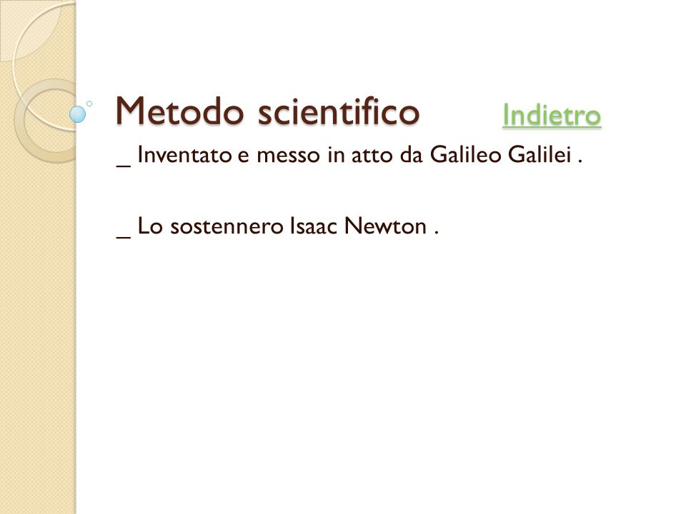 Metodo scientifico Indietro