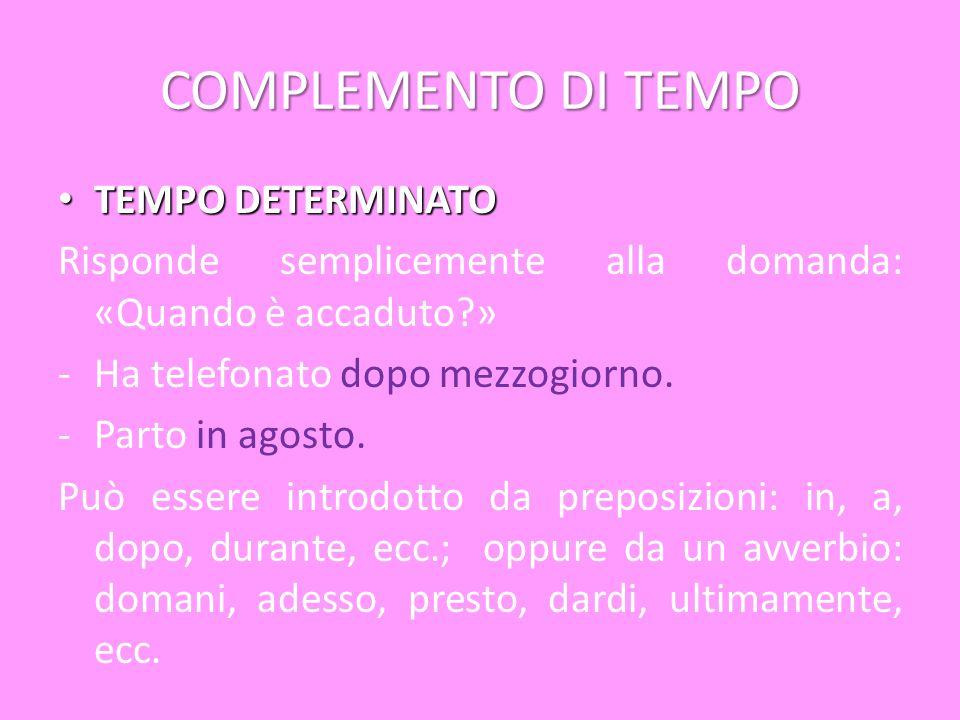 COMPLEMENTO DI TEMPO TEMPO DETERMINATO
