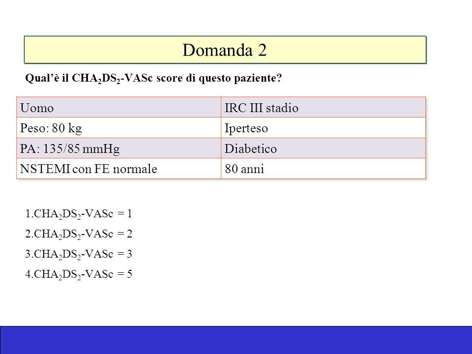 Domanda 2 Uomo IRC III stadio Peso: 80 kg Iperteso PA: 135/85 mmHg