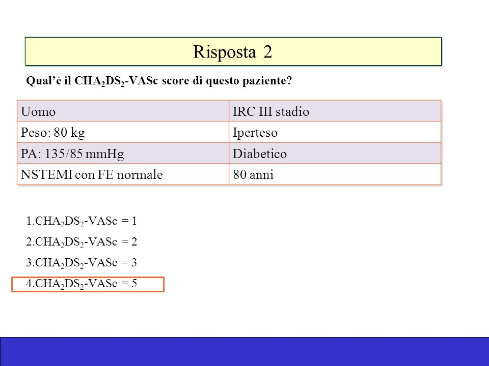 Risposta 2 Uomo IRC III stadio Peso: 80 kg Iperteso PA: 135/85 mmHg