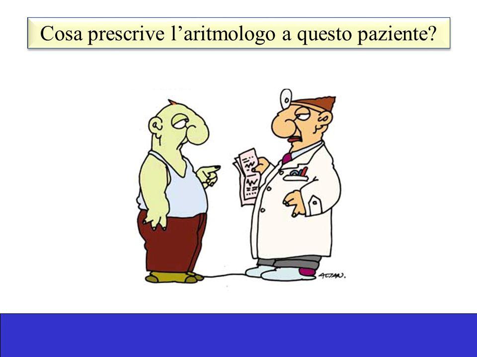 Cosa prescrive l'aritmologo a questo paziente
