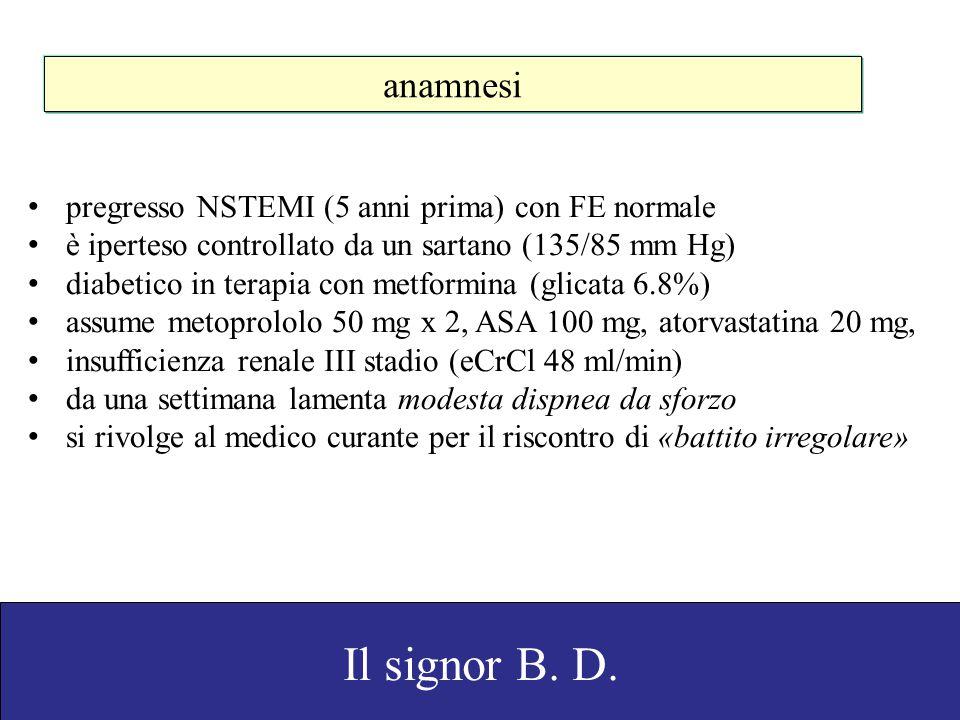 anamnesi pregresso NSTEMI (5 anni prima) con FE normale. è iperteso controllato da un sartano (135/85 mm Hg)