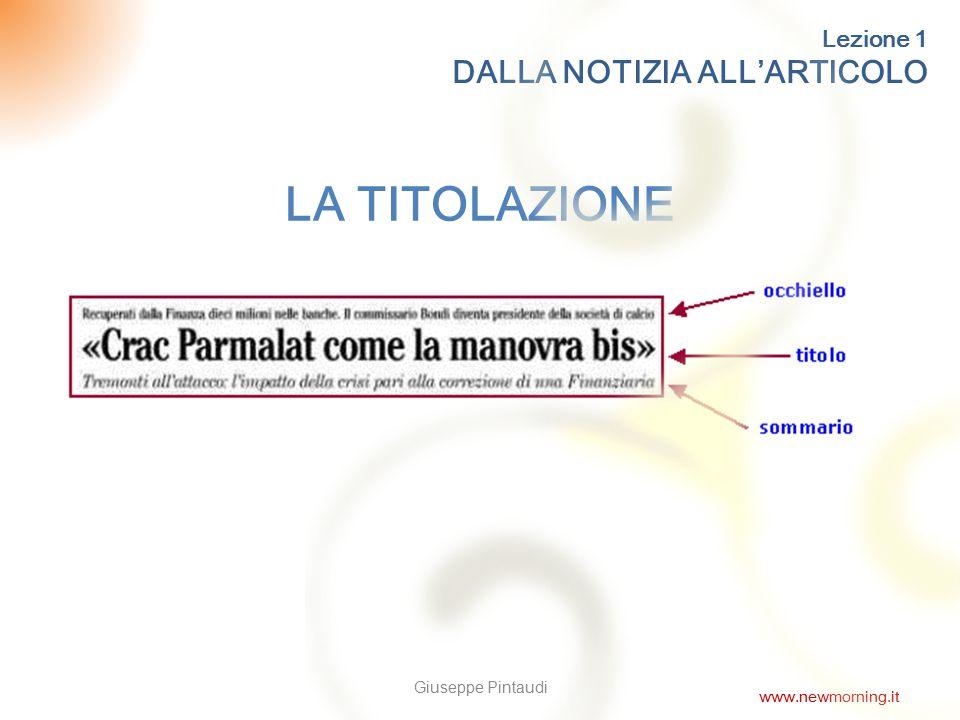 LA TITOLAZIONE DALLA NOTIZIA ALL'ARTICOLO Lezione 1 Giuseppe Pintaudi