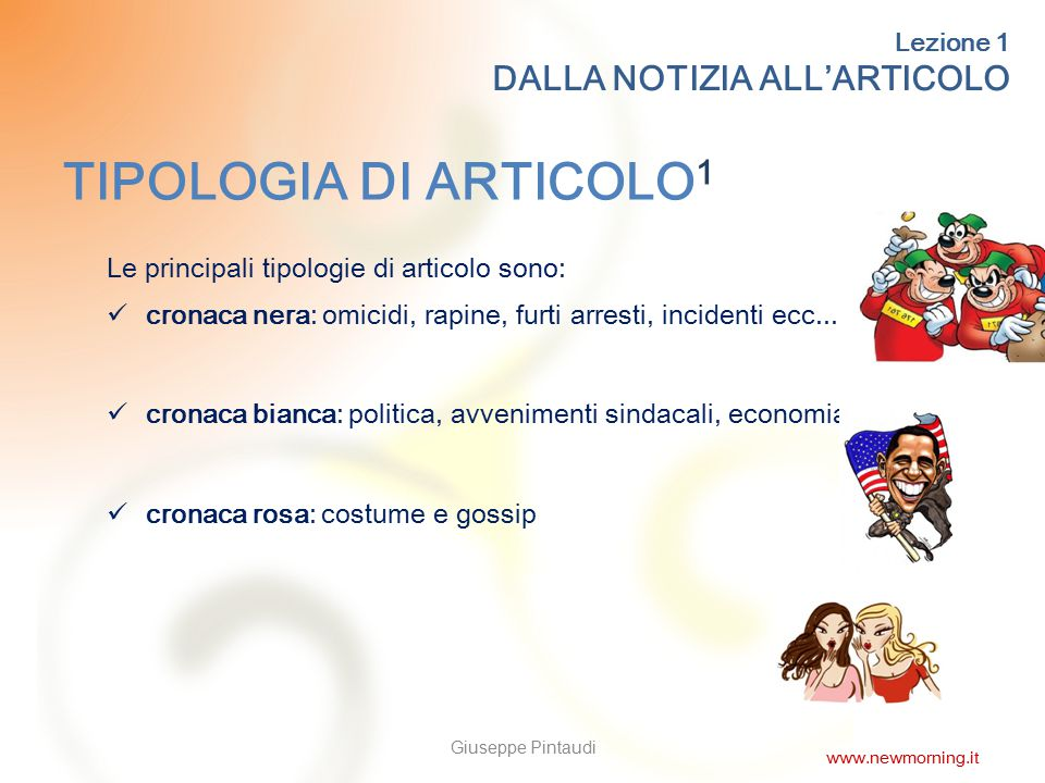 TIPOLOGIA DI ARTICOLO1 DALLA NOTIZIA ALL'ARTICOLO