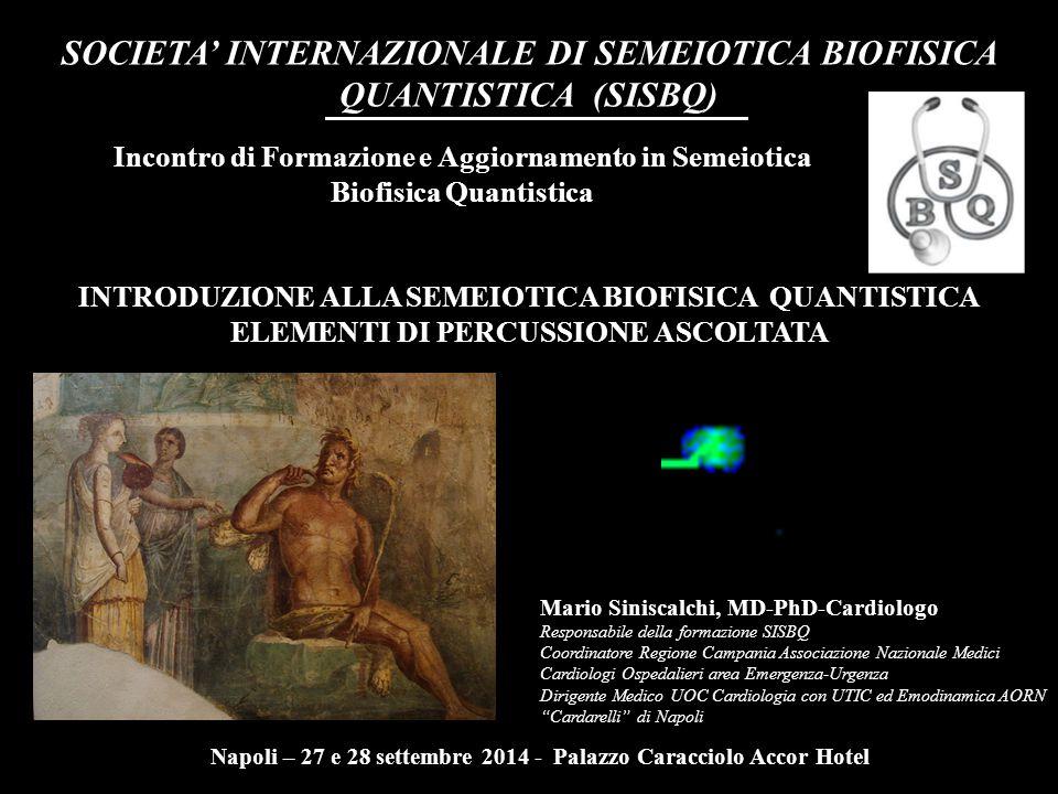 SOCIETA' INTERNAZIONALE DI SEMEIOTICA BIOFISICA QUANTISTICA (SISBQ)