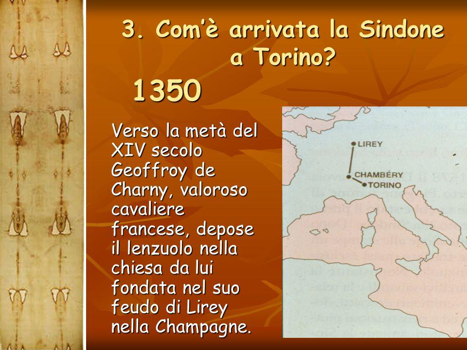 3. Com'è arrivata la Sindone a Torino