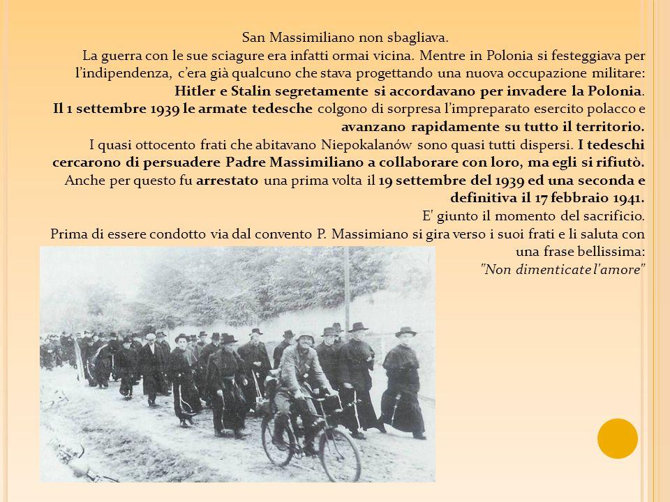 San Massimiliano non sbagliava.