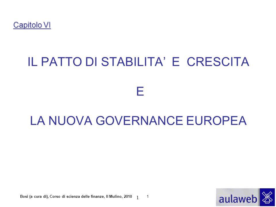 IL PATTO DI STABILITA' E CRESCITA E LA NUOVA GOVERNANCE EUROPEA