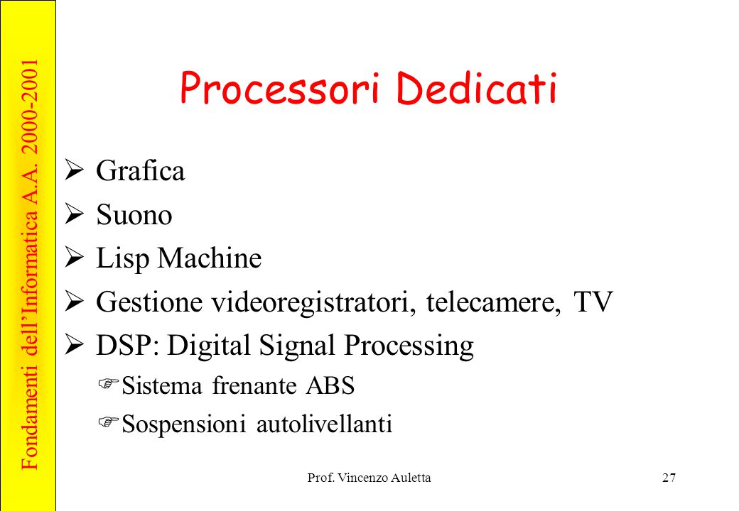 Processori Dedicati Grafica Suono Lisp Machine