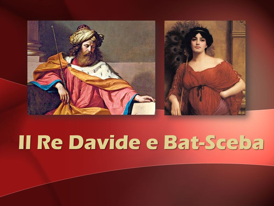 Il Re Davide e Bat-Sceba