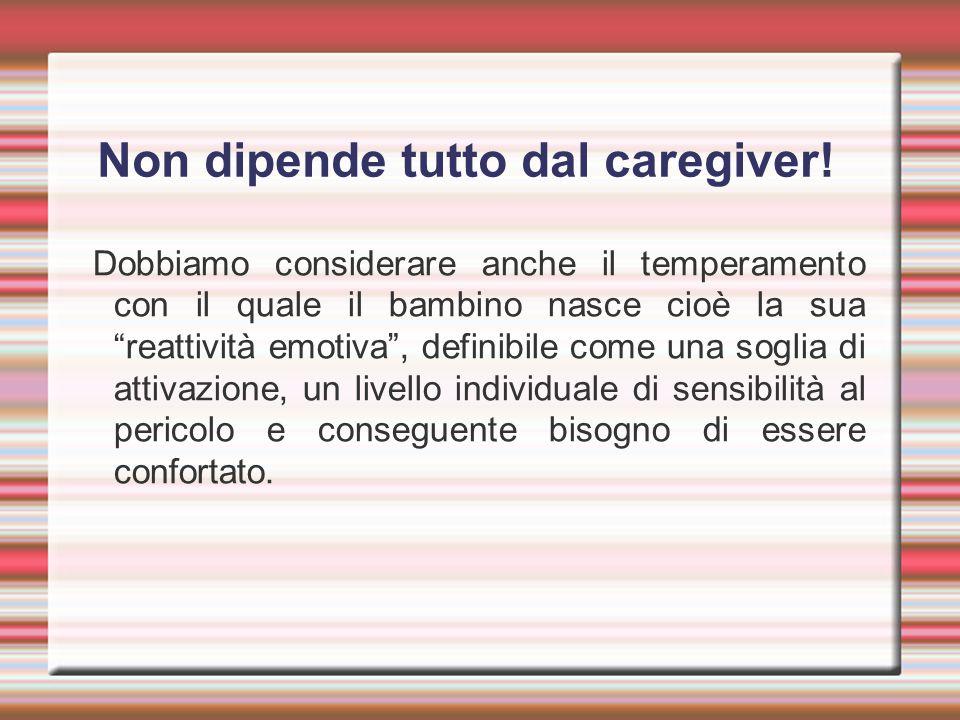 Non dipende tutto dal caregiver!