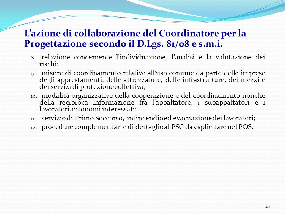 L'azione di collaborazione del Coordinatore per la Progettazione secondo il D.Lgs. 81/08 e s.m.i.