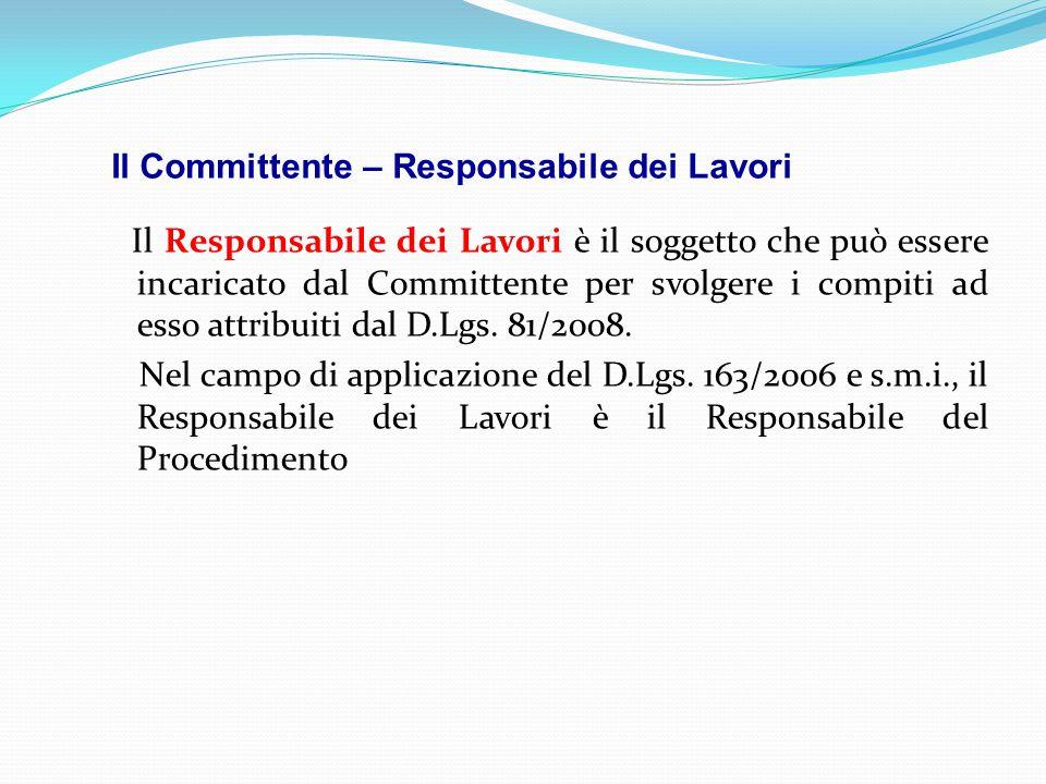 Il Committente – Responsabile dei Lavori