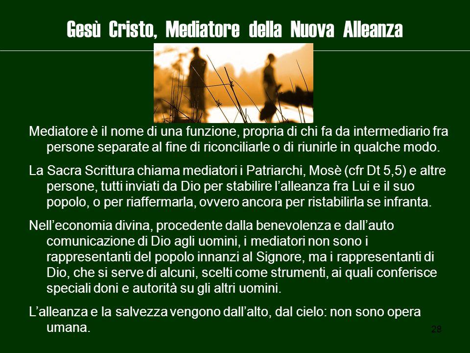 Gesù Cristo, Mediatore della Nuova Alleanza