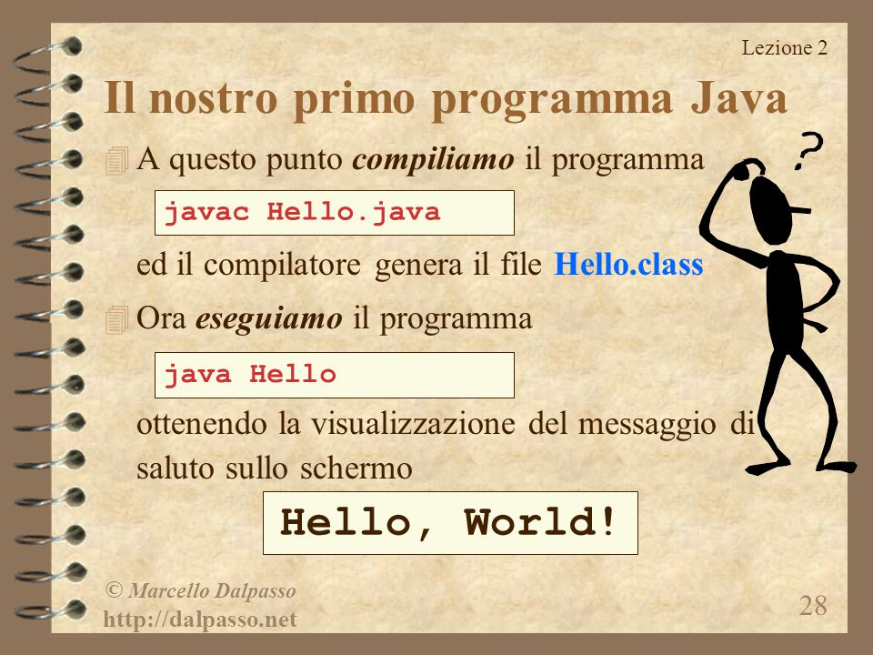 Il nostro primo programma Java