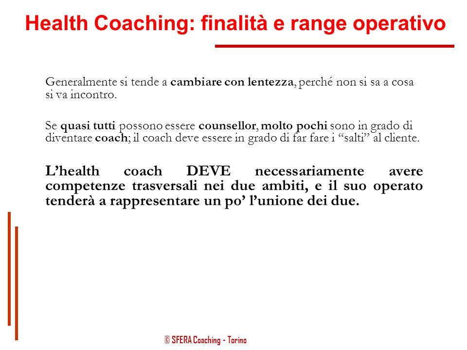 Health Coaching: finalità e range operativo