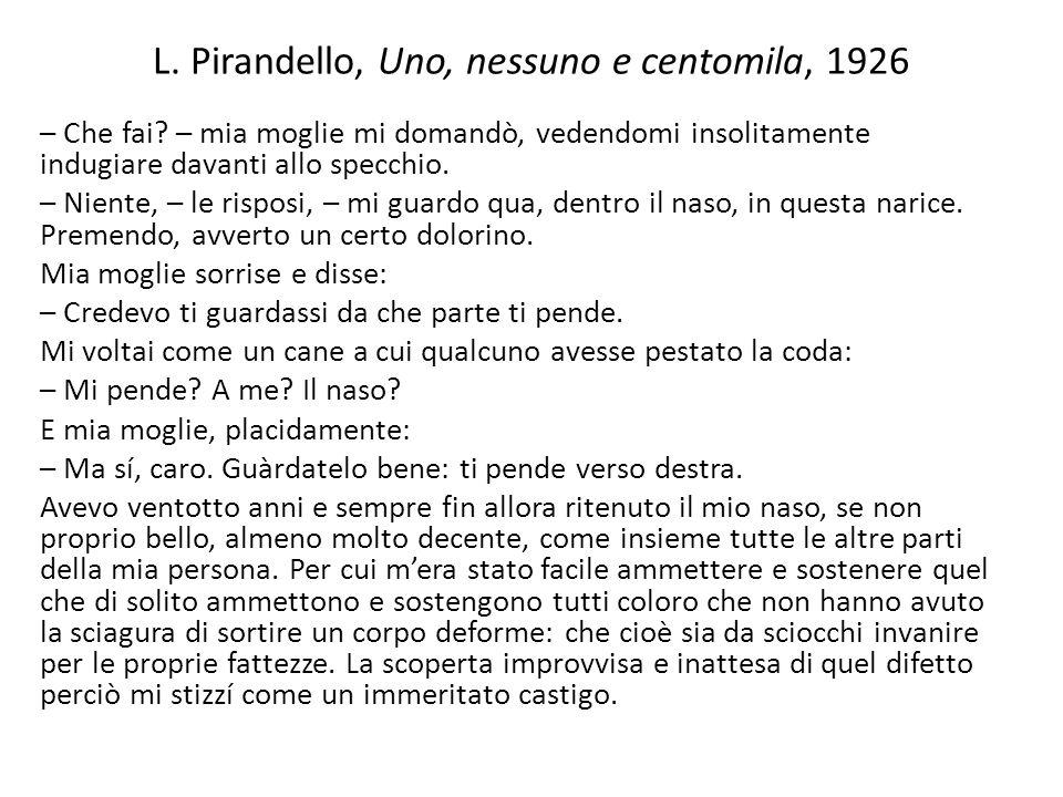 L. Pirandello, Uno, nessuno e centomila, 1926