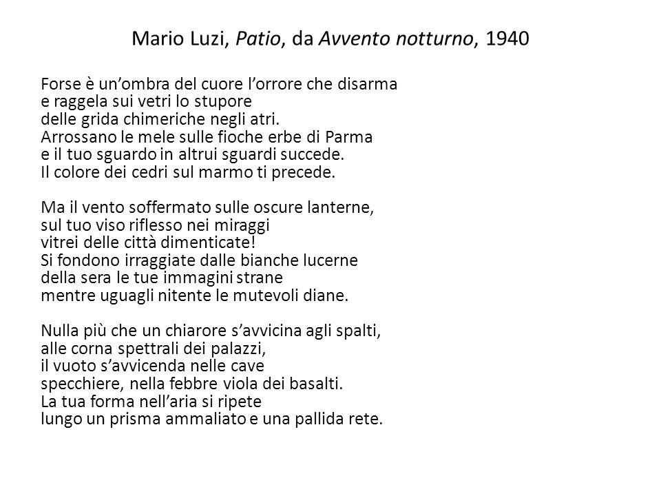 Mario Luzi, Patio, da Avvento notturno, 1940
