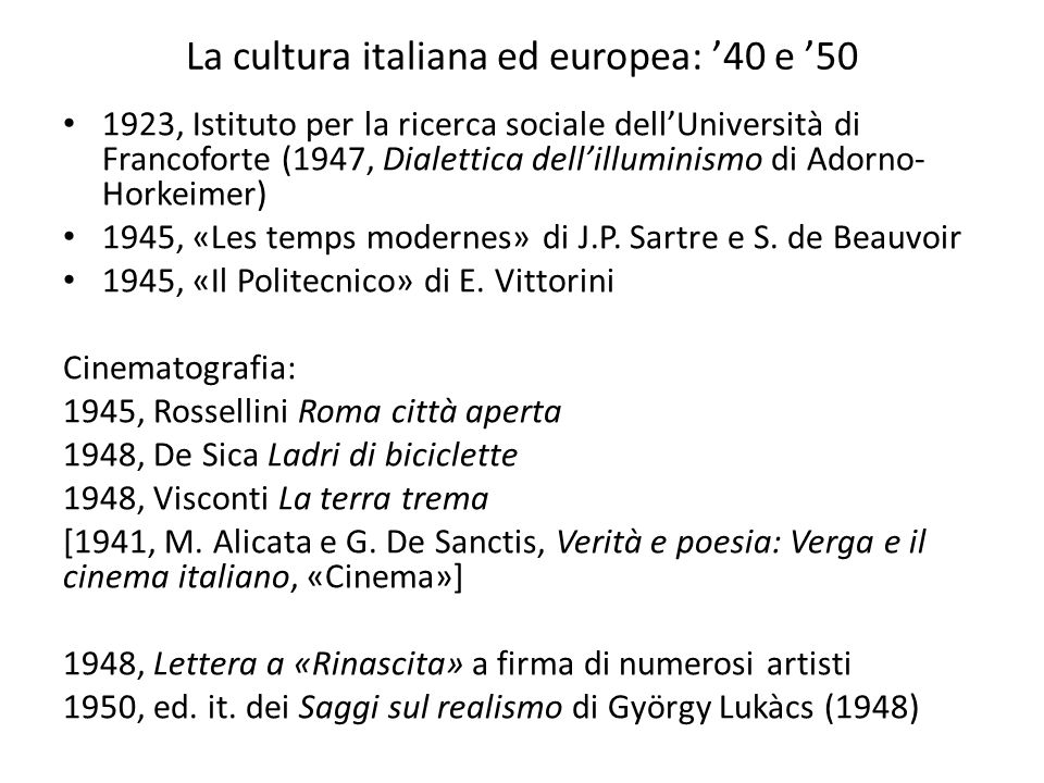 La cultura italiana ed europea: '40 e '50