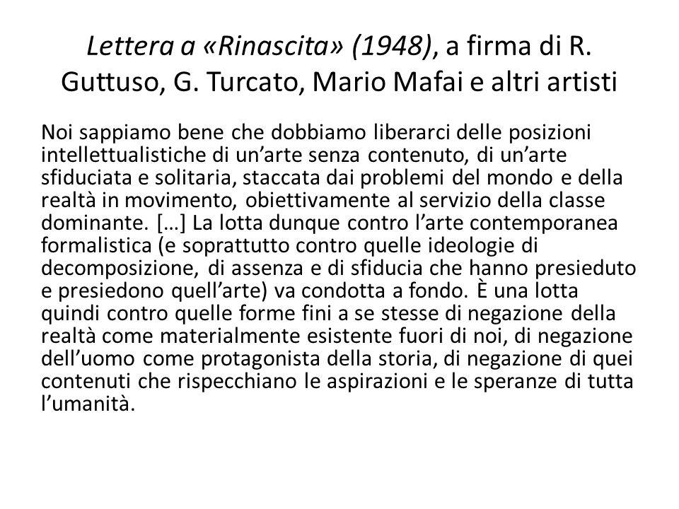 Lettera a «Rinascita» (1948), a firma di R. Guttuso, G