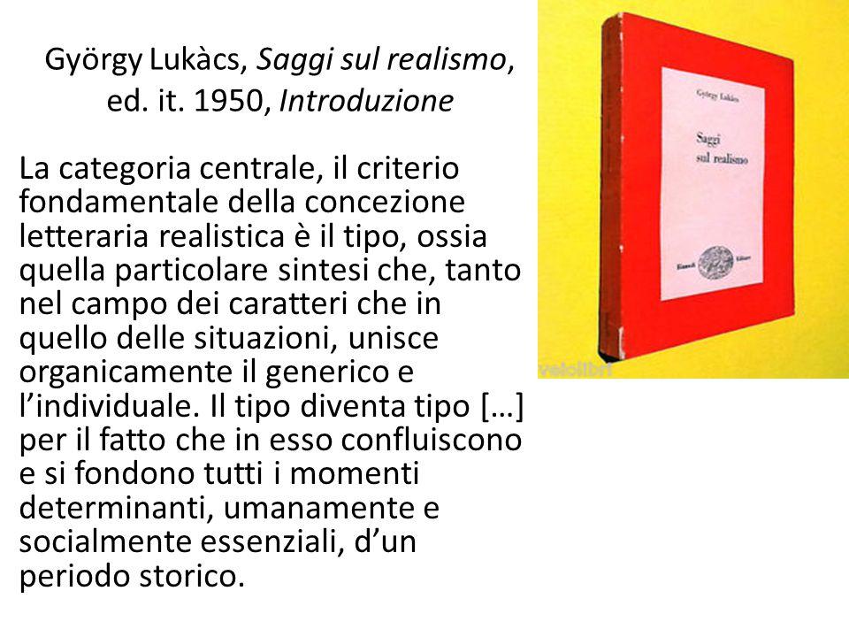 György Lukàcs, Saggi sul realismo, ed. it. 1950, Introduzione
