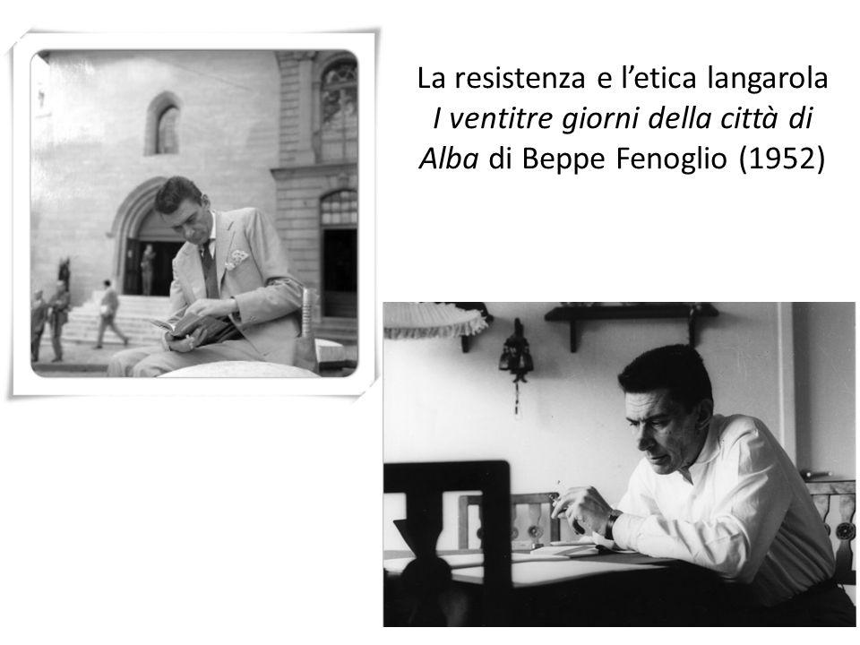 La resistenza e l'etica langarola I ventitre giorni della città di Alba di Beppe Fenoglio (1952)