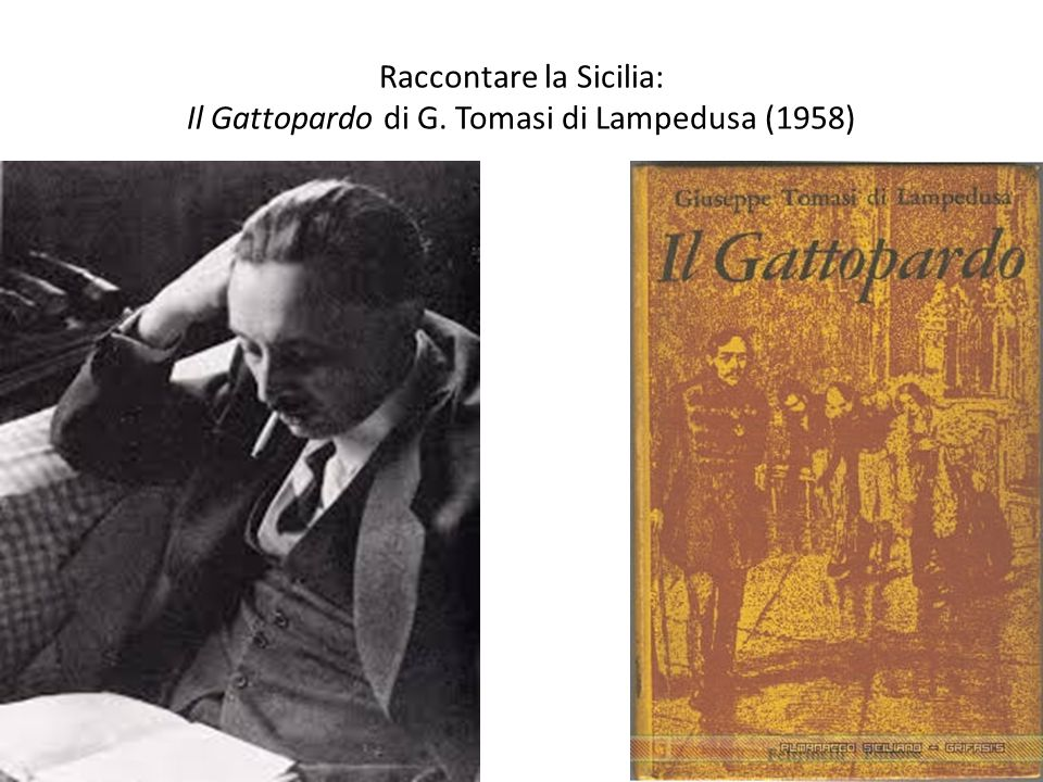 Raccontare la Sicilia: Il Gattopardo di G. Tomasi di Lampedusa (1958)