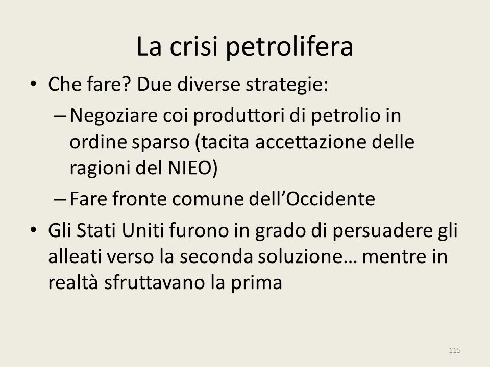 La crisi petrolifera Che fare Due diverse strategie: