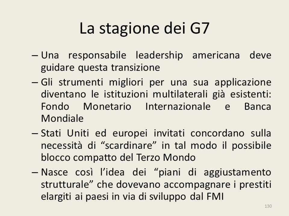 La stagione dei G7 Una responsabile leadership americana deve guidare questa transizione.