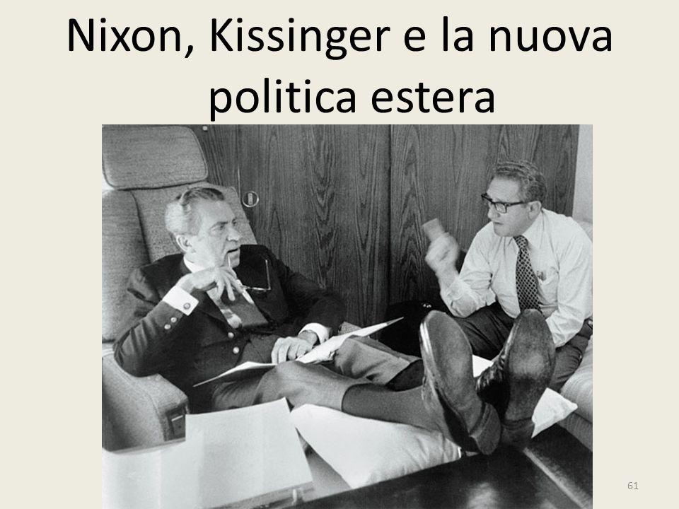 Nixon, Kissinger e la nuova politica estera