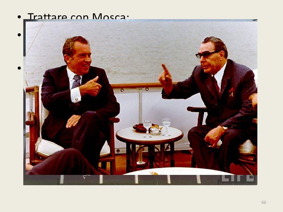 Trattare con Mosca: Diplomazia strettamente personale, sin dal febbraio 1969 Massima segretezza