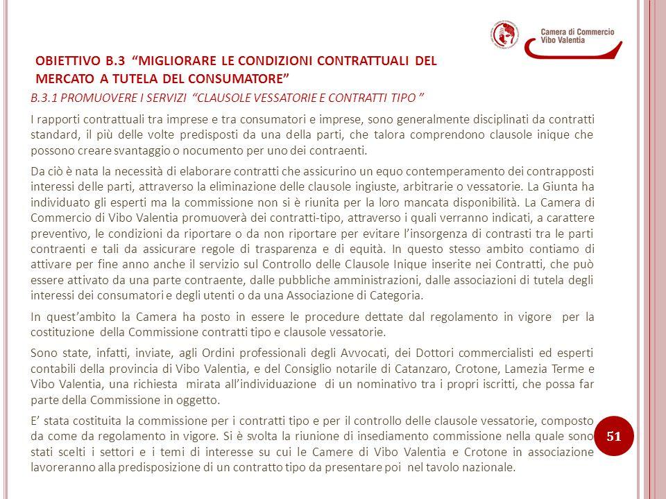 OBIETTIVO B.3 MIGLIORARE LE CONDIZIONI CONTRATTUALI DEL MERCATO A TUTELA DEL CONSUMATORE