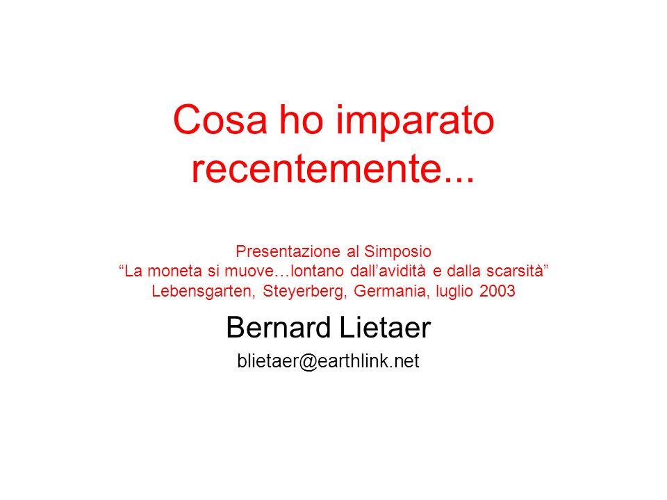 Bernard Lietaer blietaer@earthlink.net