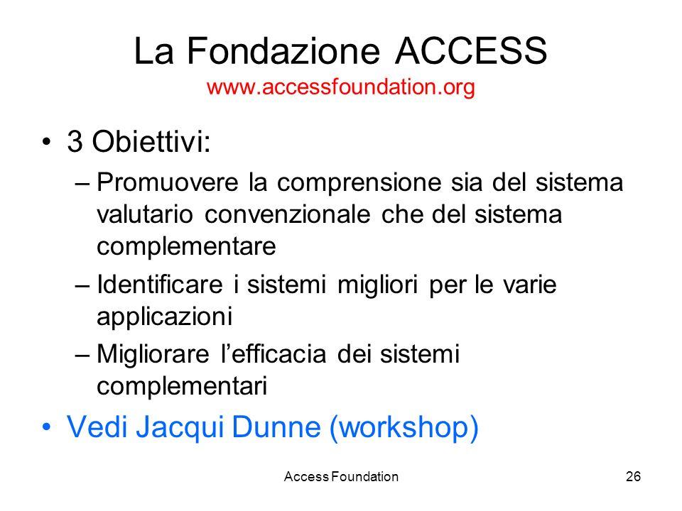 La Fondazione ACCESS www.accessfoundation.org