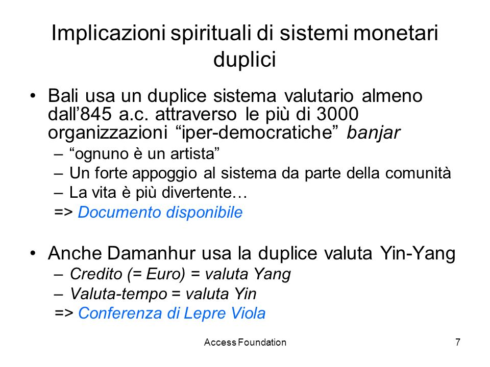 Implicazioni spirituali di sistemi monetari duplici