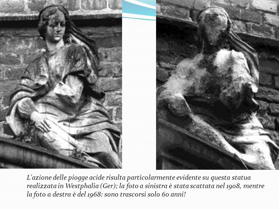 L azione delle piogge acide risulta particolarmente evidente su questa statua realizzata in Westphalia (Ger); la foto a sinistra è stata scattata nel 1908, mentre la foto a destra è del 1968: sono trascorsi solo 60 anni!