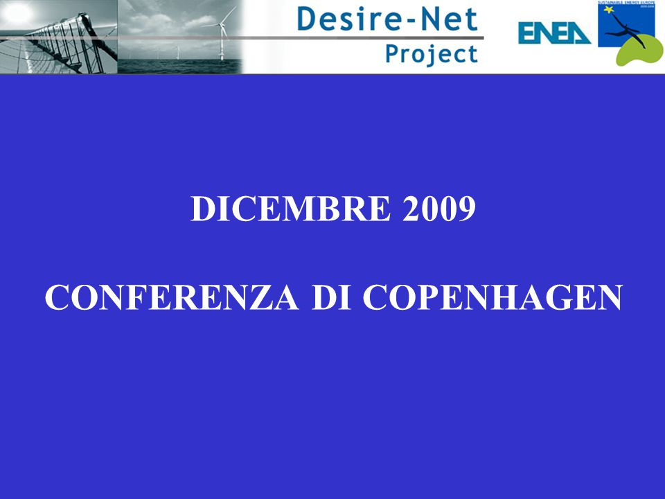 Dicembre 2009 conferenza di Copenhagen