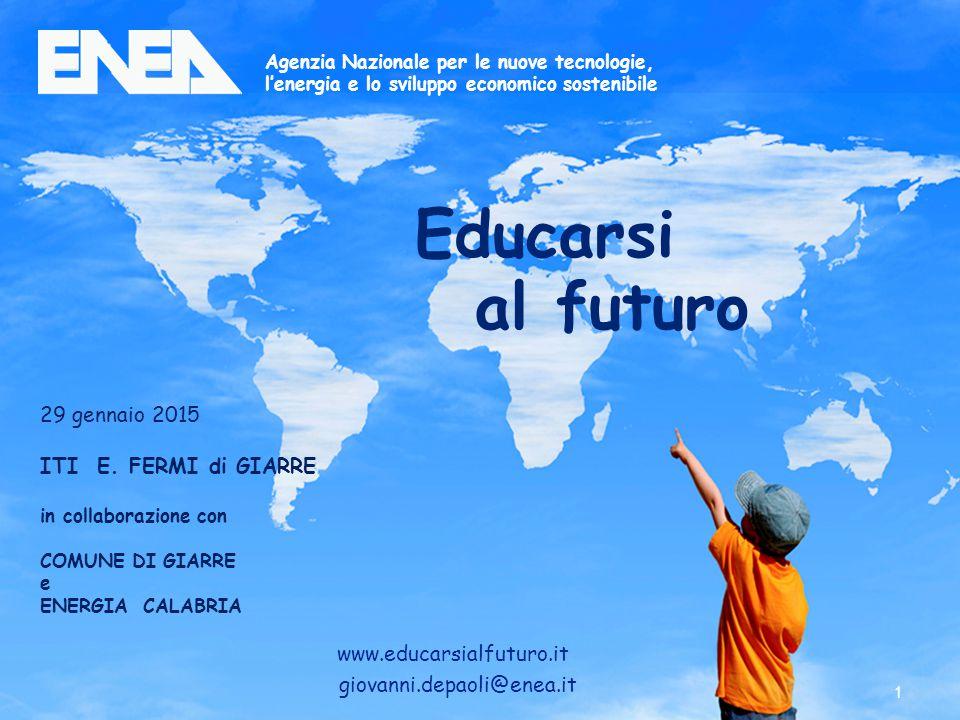 Educarsi al futuro 29 gennaio 2015 ITI E. FERMI di GIARRE